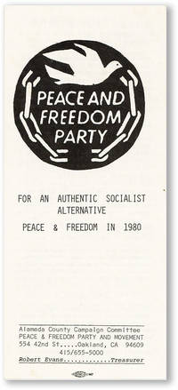 For an Authentic Socialist Alternative, Peace & Freedom in 1980