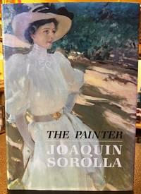 THE PAINTER JOAQUIN SOROLLA Y BASTIDA