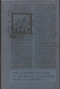 The Goddess Natura in Medieval Literature by  George D Economou - Hardcover - 1973 - from Blue Jacket Books and Biblio.com