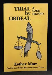 Trial by Ordeal; A Case History