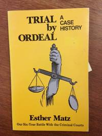 image of Trial by Ordeal; A Case History