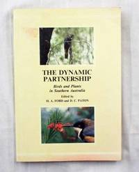 The Dynamic Partnership. Birds and Plants in Southern Australia
