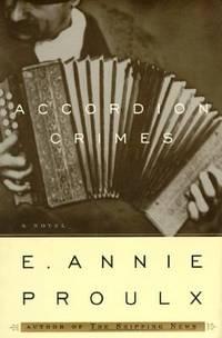 Accordion Crimes by Annie Proulx - 1996