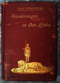 Wanderungen in Ost-Afrika [ Wanderings in East Africa ]