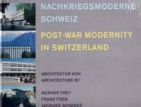 Post-War Modernity in Switzerland