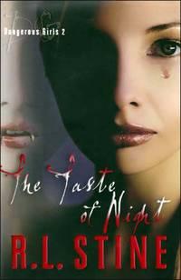 The Taste of Night (Dangerous Girls, No. 2)