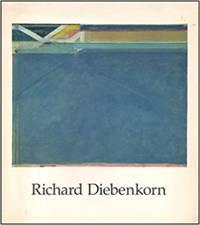Richard Diebenkorn by Richard Diebenkorn - Paperback - First Edition - 1985 - from PostLiterate (SKU: 1682)