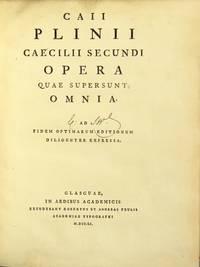 Caii Plinii Caecilii Secundi Opera quae supersunt omnia. Ad fidem optimarum editionum diligenter expressa