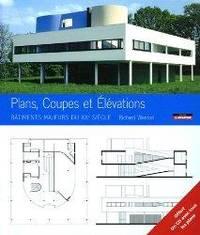 Plans, coupes et élévations : Bâtiments majeurs du XXe siècle (1 CD)
