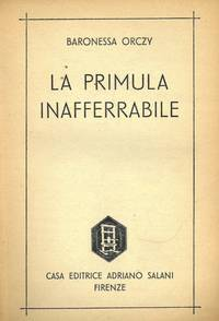 La primula inafferrabile.