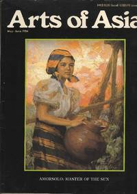 Arts of Asia.  May - June 1984.  Volume 14 No. 3
