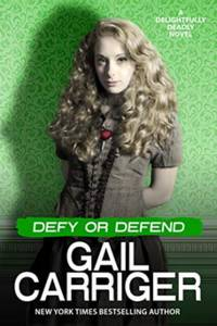 Defy or Defend - A Delightfully Deadly Novella by Gail Carriger - Paperback - Signed First Edition - 5/3/2020 - from Borderlands Books (SKU: 000-217887)