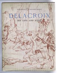 Eugene Delacroix, His Life and Work