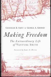Making Freedom  The Extraordinary Life of Venture Smith