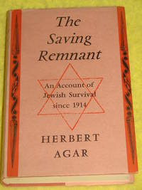 The Saving Remnant, An Account of Jewish Survival since 1914.