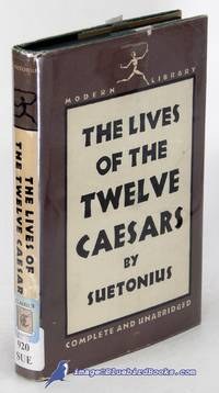 image of The Lives of the Twelve Caesars: Complete and Unabridged (Modern Library  #188.1)