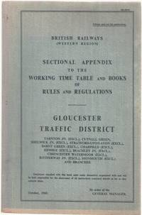 Sectional Appendix to the Working Time Table and Books of Rules and Regulations Gloucester...