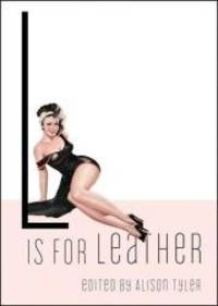 L Is for Leather (Erotic Alphabet)