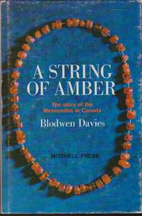 String of Amber: The Heritage of the Mennonites