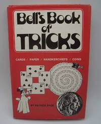 image of Bell's Book of Tricks: Cards, Coins, Handkerchiefs and Paper