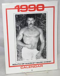 The 1990 South of Market Bare Chest calendar: a presentation of the winners of the 1991 S.F. Eagel Bare Chest Contests