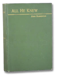 All He Knew: A Story