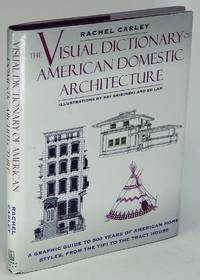 The Visual Dictionary of American Domestic Architecture   (A Roundtable  Press Book/A Henry Holt Reference Book)