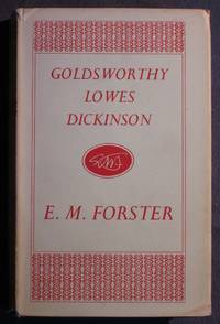 Goldsworthy Lowes Dickinson by  E. M Forster - First Thus - 1962 - from C L Hawley (SKU: 20552)
