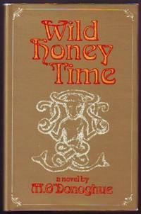 Wild Honey Time