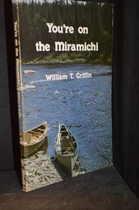 image of You're on the Miramichi