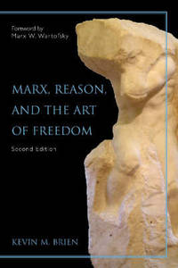 image of Marx, Reason, And the Art of Freedom