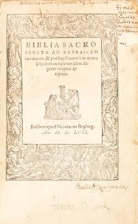 Biblia Sacrosancta ad Hebraicam veritatem, & probatissimorum ac manuscriptorum exemplarium fidem diligenter recognita & restituta