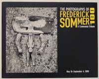 100: The Photographs of Frederick Sommer A Centennial Tribute