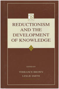 Reductionism and the Development of Knowledge (Jean Piaget Symposia Series)