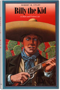 Billy the Kid: A Short and Violent Life.