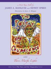 The Fairy and the Chupacabra and Those Marfa Lights (Fairy and the Chupacabra)