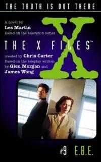 E.B.E (X-Files, Book 9) (The X-files)