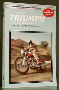 Triumph 500-750cc Twins, 1963-1979: Service, Repair, Performance