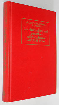 Coin-Inscriptions and Epigraphical Abbreviations of Imperial Rome