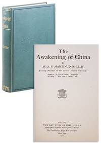 The Awakening of China by  W.A.P. [William Alexander Parsons] MARTIN - Hardcover - 1910 - from Lorne Bair Rare Books and Biblio.co.uk
