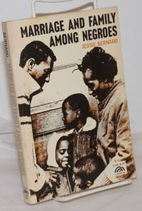 image of Marriage and Family Among Negroes