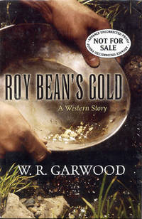 image of Roy Bean's Gold: A Western Story