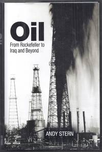 Oil from Rockefeller to Iraq and Beyond