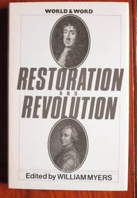 Restoration and Revolution: Political, Social and Religious Writings  1660-1700