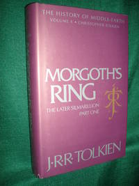 Morgoth's Ring The Later Silmarillion Part One