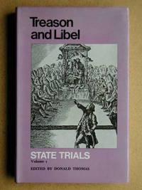 Treason and Libel. State Trials. Volume I.