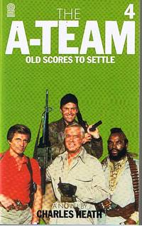 A-TEAM [THE] - No.4 - Old Scores to Settle