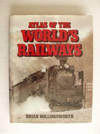 image of Atlas of the World's Railways
