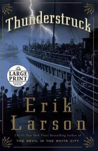 Thunderstruck by Erik Larson - 2006