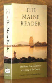 THE MAINE READER, THE DOWN EAST EXPERIENCE FROM 1614 TO THE PRESENT